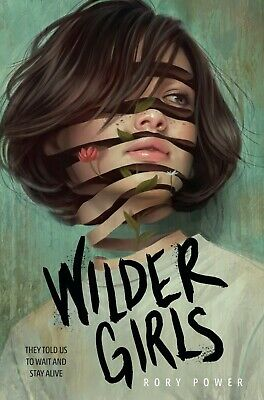 Wilder Girls Hardcover 2019 by Rory Power