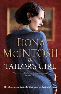 The Tailor's Girl by Fiona McIntosh.