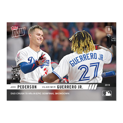 2019 Topps Now #490 Vladimir Guerrero Jr. & Joc Pederson Epic Semifinal Showdown