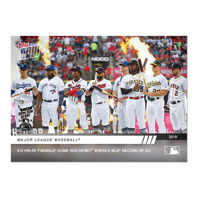 2019 TOPPS NOW #489 HOME RUN DERBY RECORD 312 HRs IN 2019 T-MOBILE HR DERBY