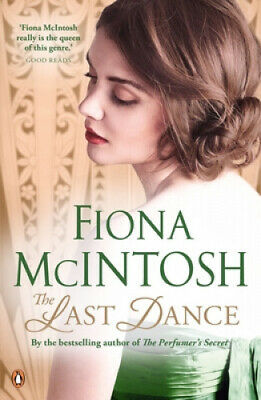 The Last Dance by Fiona McIntosh.