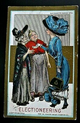 """SUFFRAGETTE SERIES"" #2  ELECTIONEERING--Lady ""Buying the Vote"" COPYRIGHT 1909,"