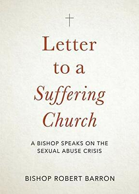 Letter to a suffering Church - A Bishop Speaks on the Sextal Abuse Crisis