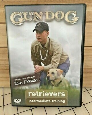 Gun Dog: Retrievers - Intermediate Training (DVD) Tom Dokken hunting sport RARE