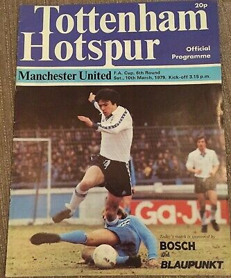 Tottenham Hotspur V Manchester United Football Programme FA Cup 10th March 1979