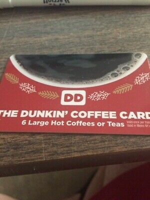 Dunkin Donuts 6 Large Hot Coffees/Teas Gift Card No expiration 1 card / 6 drinks