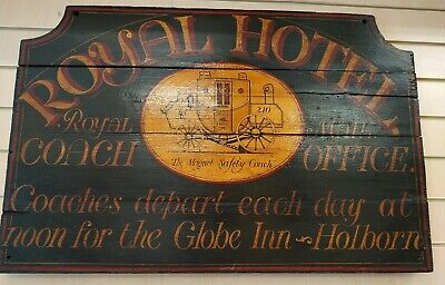 Antique Vintage large Wooden Sign hand painted Royal Hotel ,Royal Mail Coaches