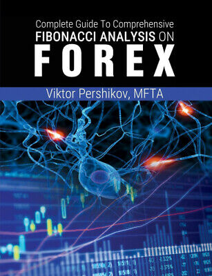 The Complete Guide To Comprehensive Fibonacci Analysis on FOREX.