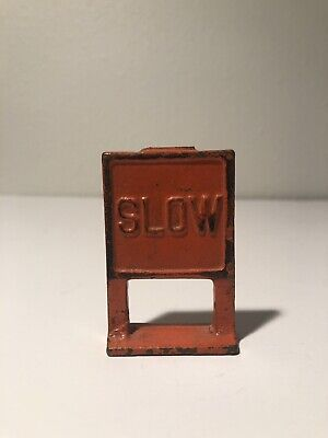 "Vintage Arcade Cast Iron Toys ""SLOW"" Sign"