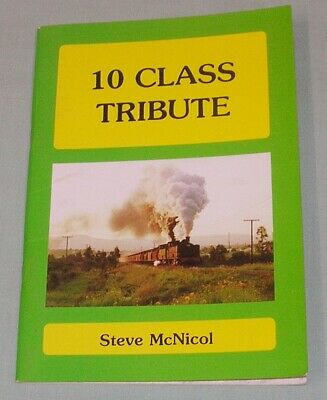 10 Class Tribute, SMR, by S McNicol, NSW, SC book, G-VG Cond