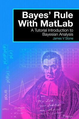 Bayes' Rules with Matlab: A Tutorial Introduction to Bayesian Analysis.