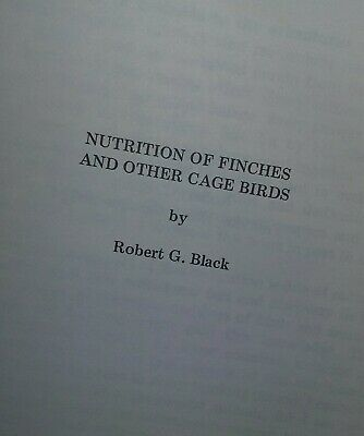Nutrition of Finches Cage Birds Robert Black Scarce Book
