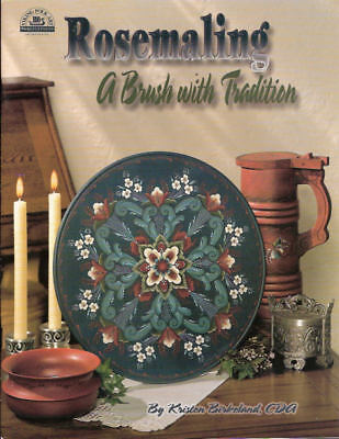Rosemaling A Brush with Tradition Kristen Birkeland Painting Book NEW