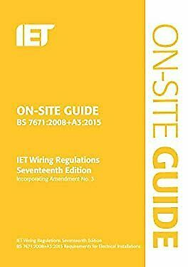 On-Site Guide : BS 7671:2008 Wiring Regulations, Incorporating Amendment No. 3:2