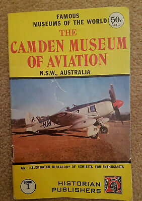 CAMDEN MUSEUM OF AVIATION NSW BOOK 1 Famous Museums of the World 1972 Collectors
