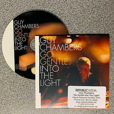 Guy Chambers - Go Gentle Into The Light 11 track promo CD (2019) Robbie Williams