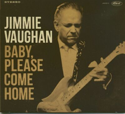 Jimmie Vaughan - Baby, Please Come Home (CD) - White Blues U.S.A.