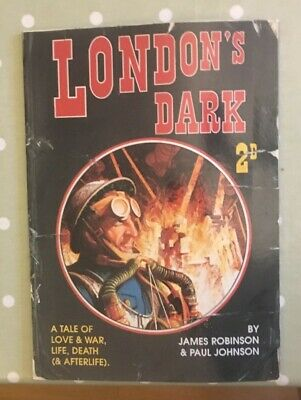 London's Dark, Graphic Novel by Robinson and Johnson - Titan Books 2002 edition