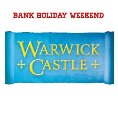 2 x Warwick Castle Tickets Saturday 24th August 2019  24/08/19 Email Tickets