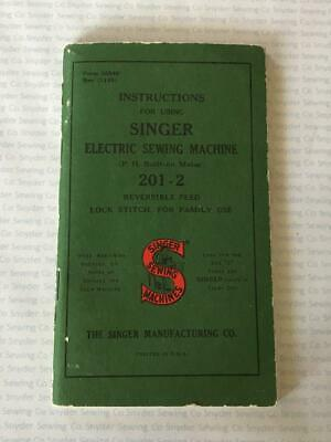 Genuine Vintage 1947 Singer 201-2 Sewing Machine Manual - Very Clean - FREE S/H!