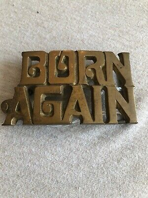 VINTAGE 70's ~ 1978 BORN AGAIN SOLID BRASS BARON BELT BUCKLE RELIGIOUS #4369