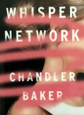 WHISPER NETWORK by Chandler Baker - NEW 2019 MP3 AUDIODOOK DOWNLOAD - MYSTERY