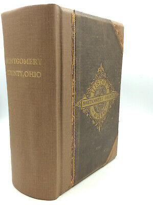 The History Of Montgomery County, Ohio - 1882 -