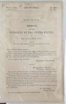 1852 Island Of Cuba / Millard Fillmore : House Of Rep - 59 Pages