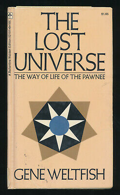 The Lost Universe Way Of Life Of Pawnee By Gene Weltfish HC 1971 Anthropology