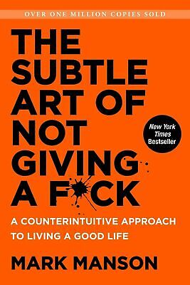 The Subtle Art of Not Giving a F*ck by Mark Manson  - Hardcover Book - Brand New
