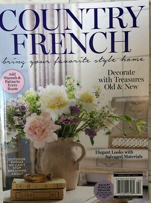 COUNTRY FRENCH SPRING SUMMER  2019 garden living journal french style cottage