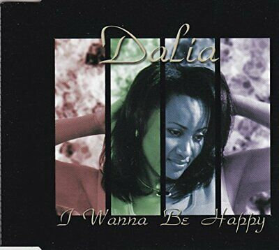Dalia I wanna be happy (4 tracks, 2000, incl. Remix)  [Maxi-CD]
