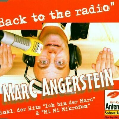 Marc Angerstein Back to the radio (Hit-Radio Antenne Sachsen-Anhalt)  [Maxi-CD]