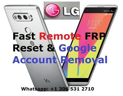 FAST Remote FRP / Google Account Bypass Removal LG G4,G5,G6,V10,V20,X,Stylo ...
