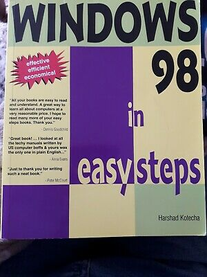 Windows 98 in Easy Steps: by  Harshad Kotecha (Paperback)