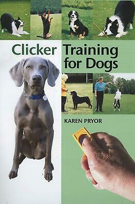 Clicker Training For Dogs: Positive Reinforcement That Works!