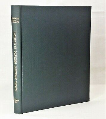 Handbook of Industrial Electronic Circuits Markus & Zeluff McGraw-Hill 1948 1st