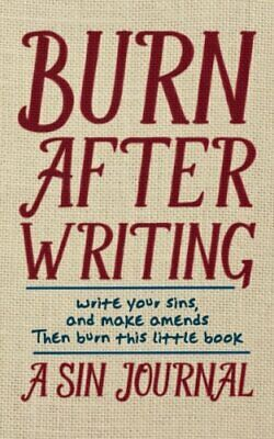Burn after Writing : A Sin Journal by Christian Michael (2015, Diary-Paperback)