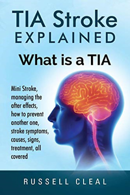 Cleal Russell-Tia Stroke Explained (US IMPORT) BOOK NEW