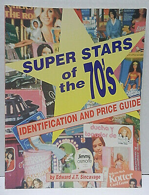 Super Stars of the 70's Identification and Price Guide 1996