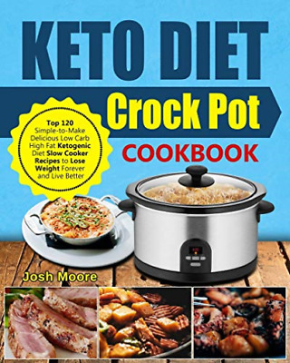 Moore Josh-Keto Diet Crock Pot Ckbk (US IMPORT) BOOK NEW