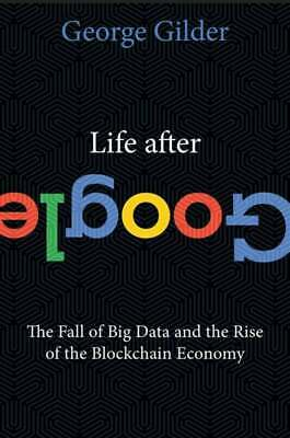Life After Google by George Gilder P-D-F(read description carefully)