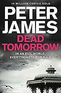 Dead Tomorrow by James, Peter-ExLibrary