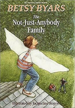 The Not-Just-Anybody Family by Byars, Betsy Cromer