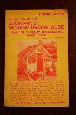 Vintage 1972 How To Build A Walk-In Or Window Greenhouse Easi-Bild Donald Brann