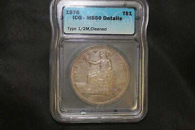 1876 Trade Silver Dollar $1, ICG Graded MS60