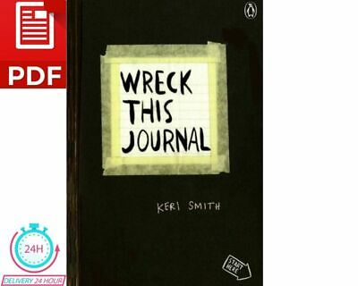 Wreck This Journal By Keri Smith (P-D-F) Flash Delivery