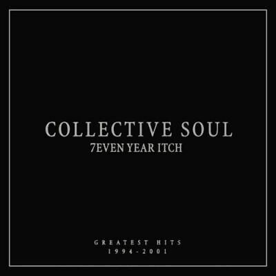 Collective Soul - 7Even Year Itch:.hits 1994-01 - Cd - New