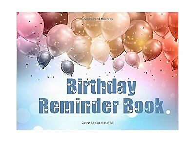 Birthday Reminder Book: Personal Calendar of Important Celebrations (Neve... NEW