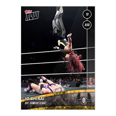 2019 TOPPS NOW NXT #15 lo Shirai Defeats Candice LeRae at NXT TakeOver Toronto